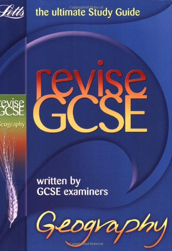 Revise GCSE Geography By John Hancock (Reader in Molecular Biology, Faculty of Applied Science, University of the West of England)