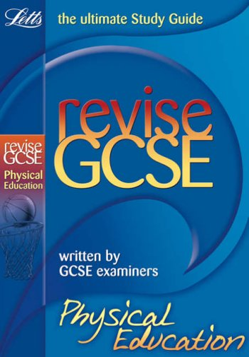 Revise GCSE Physical Education (2010 Exams Only) By Don Webster