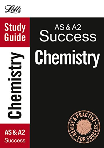 AS and A2 Chemistry: Study Guide (Letts A Level Success) (As/A2 Study Guide) By Unknown