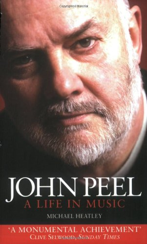 John Peel By Michael Heatley
