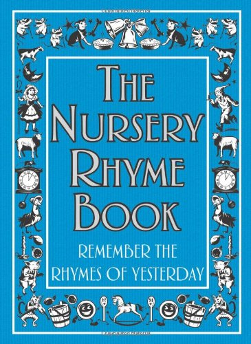 The Nursery Rhyme Book: Remember the Rhymes of Yesterday by Helen Cumberbatch