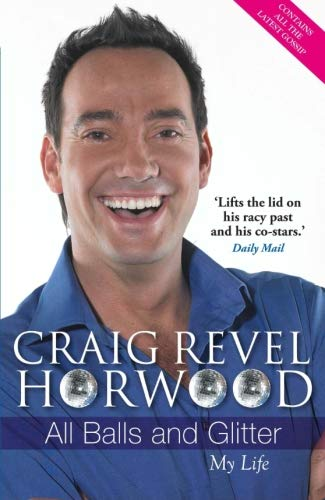 All Balls and Glitter By Craig Revel Horwood