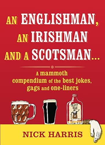 An Englishman, an Irishman and a Scotsman... By Nick Harris