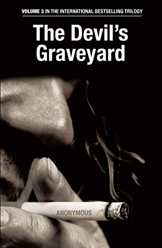 The Devil's Graveyard By Anonymous