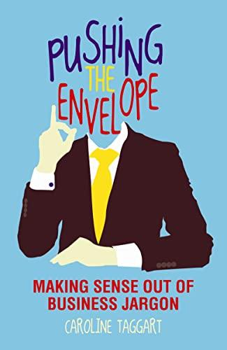 Pushing the Envelope By Caroline Taggart