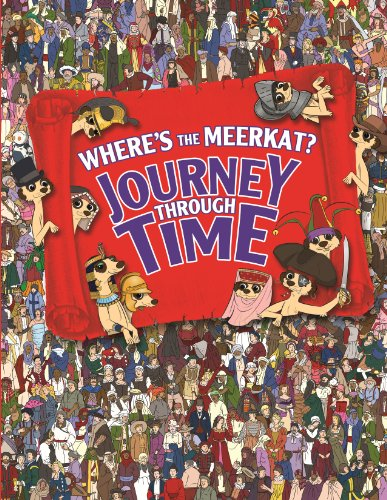 Where's the Meerkat? Journey Through Time by Paul Moran