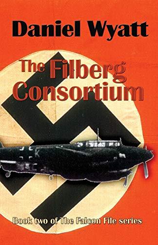 The Filberg Consortium By Daniel Wyatt