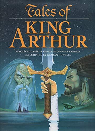 Tales of King Arthur By Daniel Randell