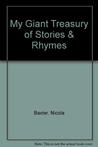 My Giant Treasury of Stories & Rhymes By Nicola Baxter
