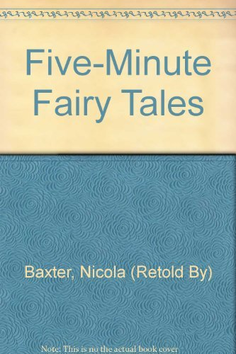 Five-Minute Fairy Tales By Nicola (Retold By) Baxter
