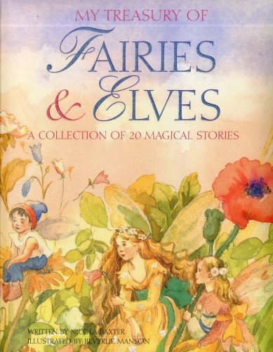 My Treasury of Fairies & Elves: A Collection of 20 Magical Stories by Nicola Baxter