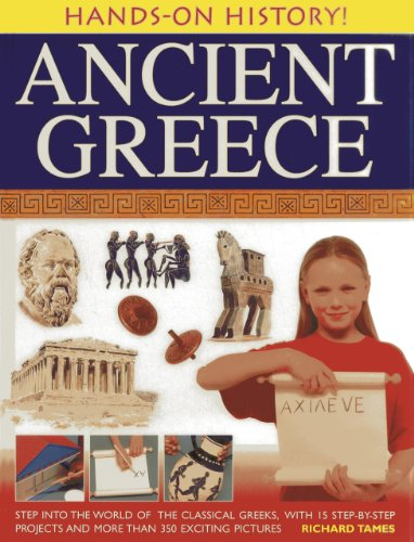 Hands-on History! Ancient Greece By Richard Tames