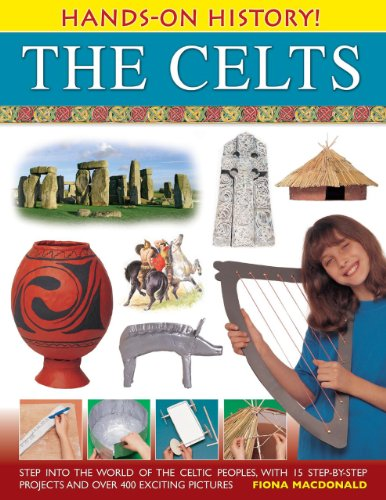 Hands-on History! The Celts By Fiona MacDonald