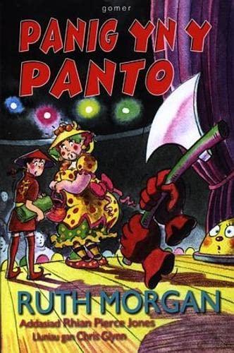 Panig Yn y Panto by Ruth Morgan