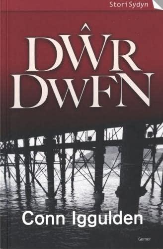 Cyfres Stori Sydyn: Dwr Dwfn By Conn Iggulden