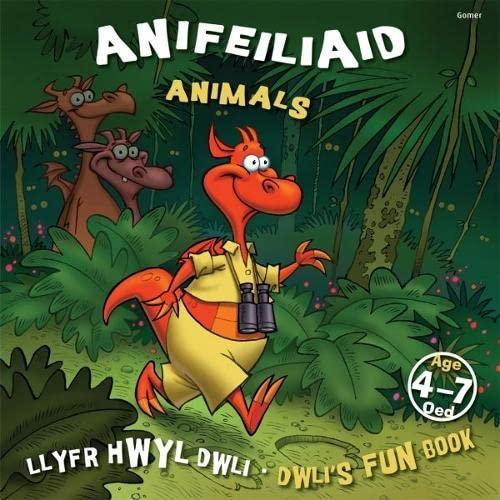 Llyfr Hwyl Dwli/ Dwli's Fun Book: Anifeiliaid/ Animals By Elin Meek