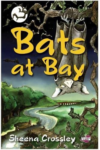 Out and About in Wales: Bats at Bay By Sheena Crossley