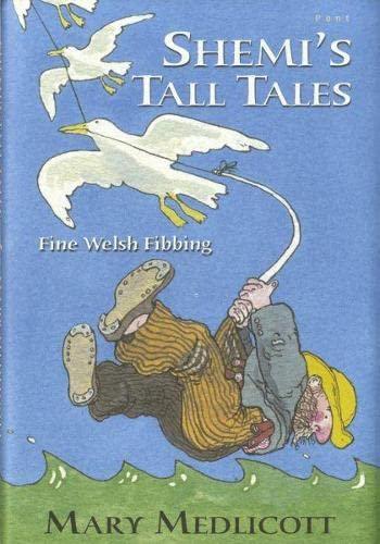 Shemi's Tall Tales By Mary Medlicott