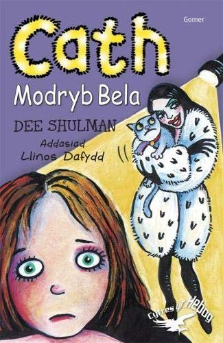 Cyfres yr Hebog: Cath Modryb Bela By Dee Shulman