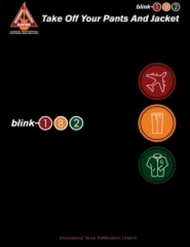 Take Off Your Pants & Jacket By Blink 182