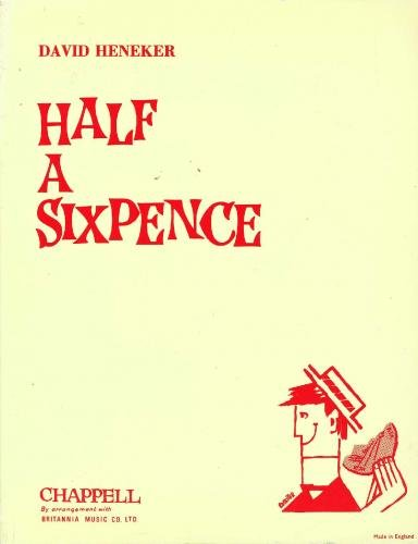 Half a Sixpence: (Vocal Score) By (composer) David Heneker