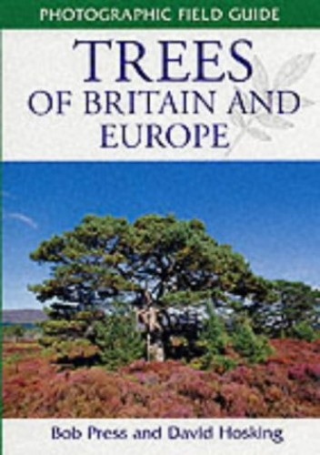 Trees of Britain and Europe By Bob Press
