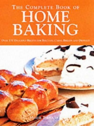 The Complete Book of Home Baking By Heilie Pienaar