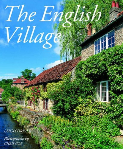 The English Village By Leigh Driver