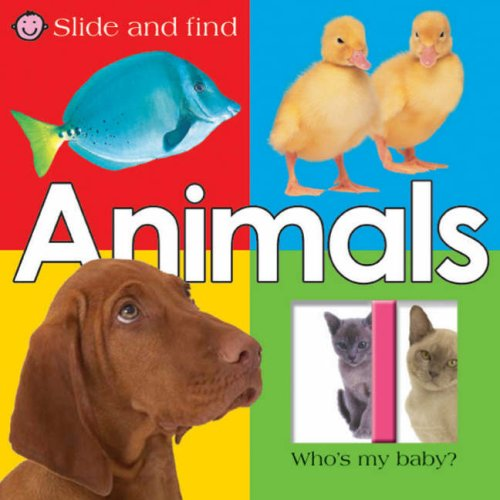 Slide and Find Animals By Roger Priddy