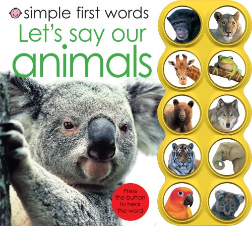 Simple First Words Let's Say Our Animals By Roger Priddy