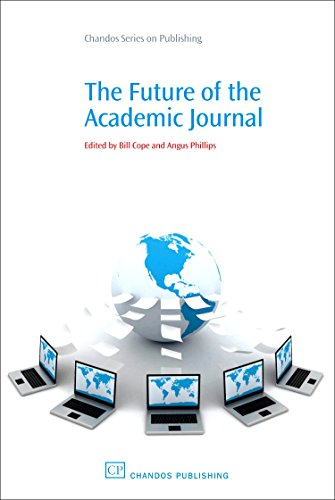 The Future of the Academic Journal By Bill Cope (University of Illinois and Common Ground Publishing, USA)