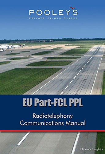 EU Part-FCL PPL Radiotelephony Communications Manual By Helena Hughes