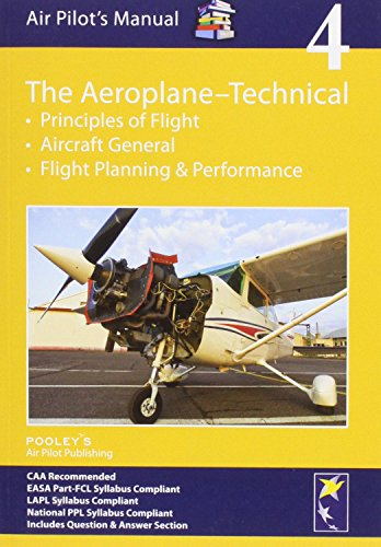 Air Pilot's Manual - Aeroplane Technical - Principles of Flight, Aircraft General, Flight Planning & Performance By Dorothy Saul-Pooley