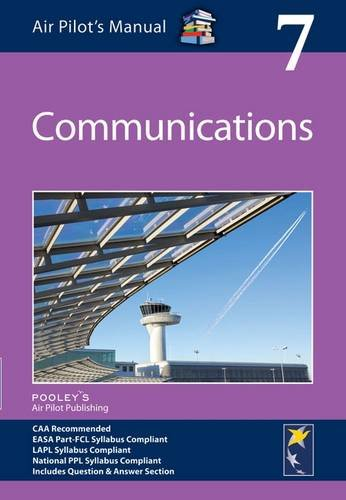 Air Pilot's Manual - Communications: Volume 7 By Edited by Helena Hughes