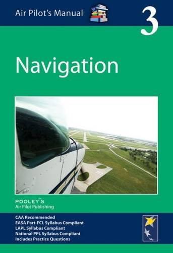 Air Pilot's Manual - Navigation By Edited by Dorothy Saul-Pooley
