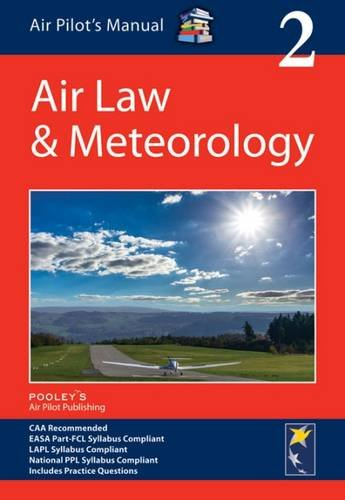 Air Pilot's Manual: Air Law & Meteorology: Volume 2 (Air Pilots Manual 02) By Edited by Dorothy Saul-Pooley