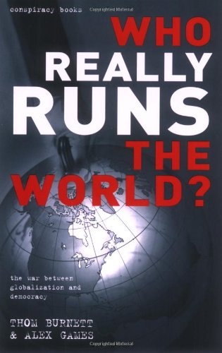 WHO REALLY RUNS THE WORLD? By Alex Games