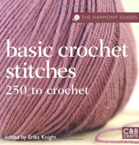 Harmony Guides Basic Crochet Stitches By Erika Knight