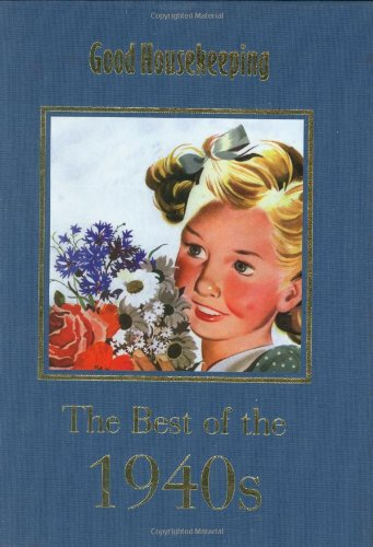 GH The Best of the 1940s (Good Housekeeping) By Good Housekeeping Institute