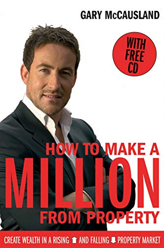 How to Make a Million From Property (Book & CD) By Gary McCausland