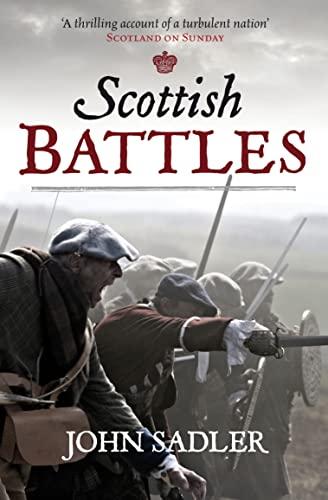 Scottish Battles By John Sadler