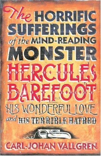 The Horrific Sufferings Of The Mind-Reading Monste By C Vallgren