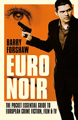 Euro Noir By Barry Forshaw