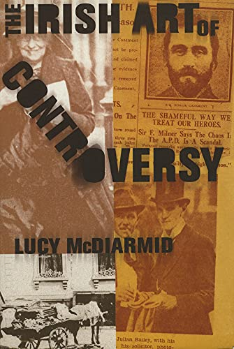 The Irish Art of Controversy By Lucy McDiarmid