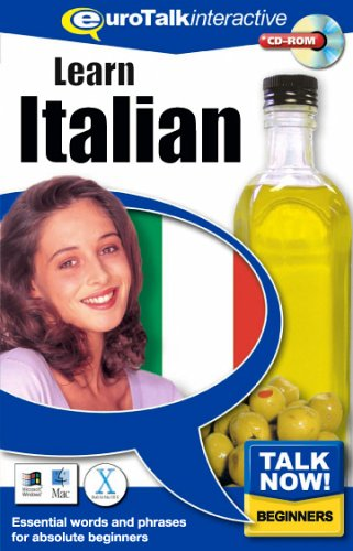 Talk Now! Learn Italian: Essential Words and Phrases for Absolute Beginners by EuroTalk Ltd.