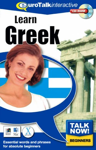 Talk Now! Learn Greek: Essential Words and Phrases for Absolute Beginners by EuroTalk Ltd.
