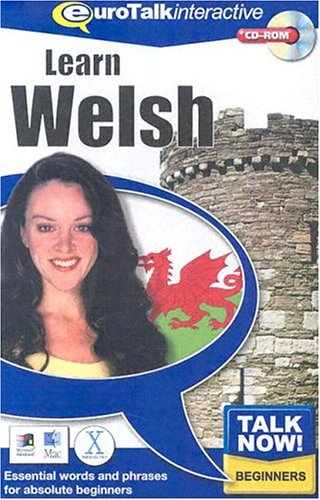 Talk Now Learn Welsh: Essential Words and Phrases for Absolute Beginners (PC/Mac) By EuroTalk Ltd.