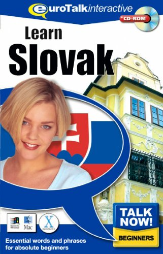 Talk Now! Learn Slovak: Essential Words and Phrases for Absolute Beginners by EuroTalk Ltd.