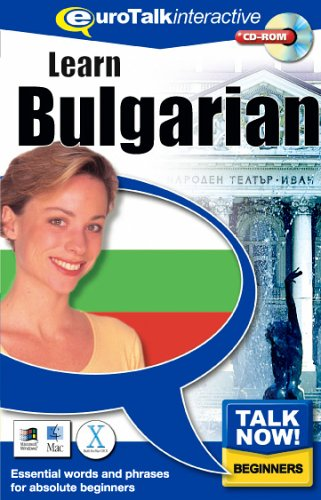 Talk Now! Learn Bulgarian: Essential Words and Phrases for Absolute Beginners (PC and Mac) By EuroTalk Ltd.