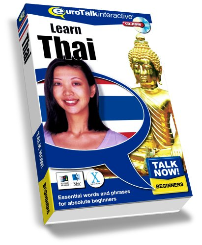 Talk Now! Learn Thai: Essential Words and Phrases for Absolute Beginners by EuroTalk Ltd.